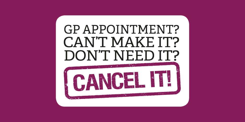 Gp Appointment Don T Need It Cancel It Nhs Leeds